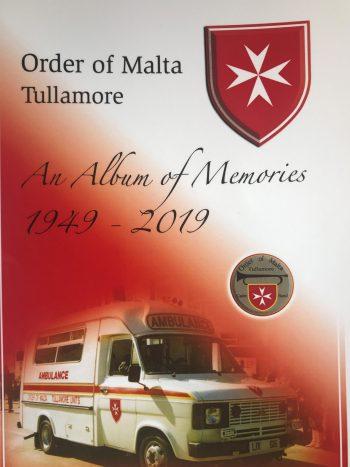 Order Of Malta Tullamore: An Album Of Memories 1949-2019