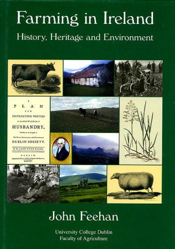 Farming In Ireland: History, Heritage And Environment – John Feehan