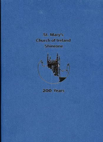 St. Mary's Church Of Ireland Shinrone, 200 Years
